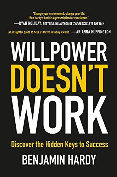 Willpower Doesn't Work: Discover the Hidden Keys to Success Cover