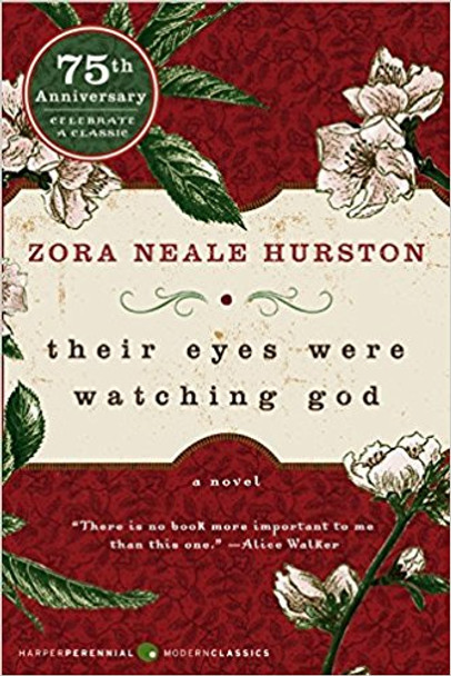 Their Eyes Were Watching God, 75th Anniversary (Turtleback School & Library Binding Edition) Cover