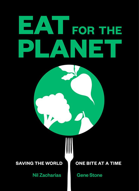 Eat for the Planet: Saving the World One Bite at a Time Cover