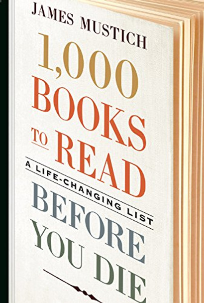 1,000 Books to Read Before You Die: A Life-Changing List Cover