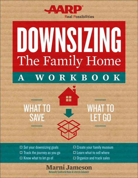 Downsizing the Family Home: A Workbook: What to Save, What to Let Go Cover