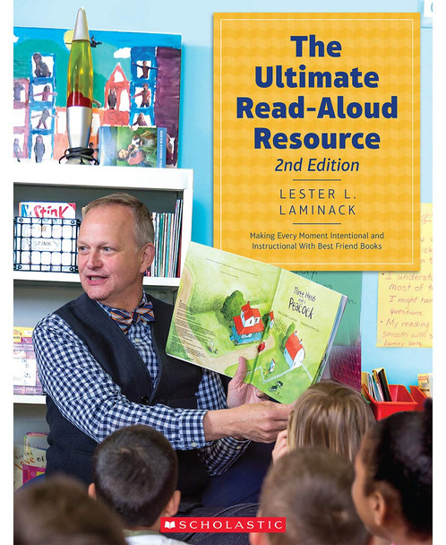The Ultimate Read-Aloud Resource, 2nd Edition: Making Every Moment Intentional and Instructional with Best Friend Books Cover