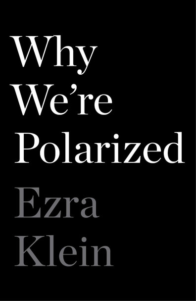 Why We're Polarized Cover