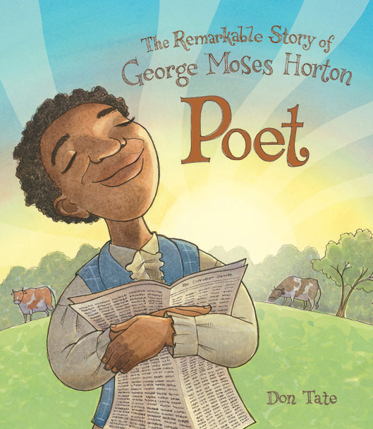 Poet: The Remarkable Story of George Moses Horton Cover