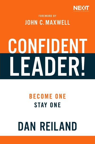 Confident Leader!: Become One, Stay One Cover