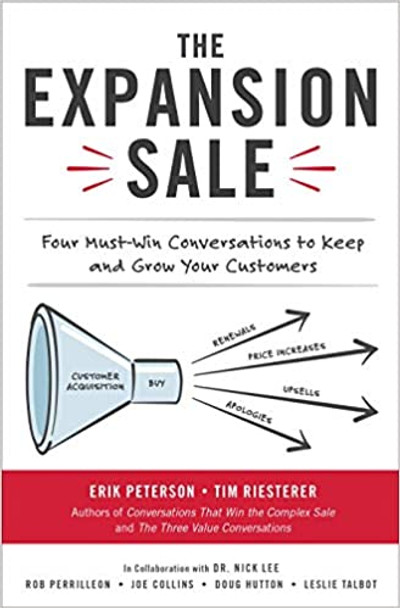 The Expansion Sale: Four Must-Win Conversations to Keep and Grow Your Customers Cover