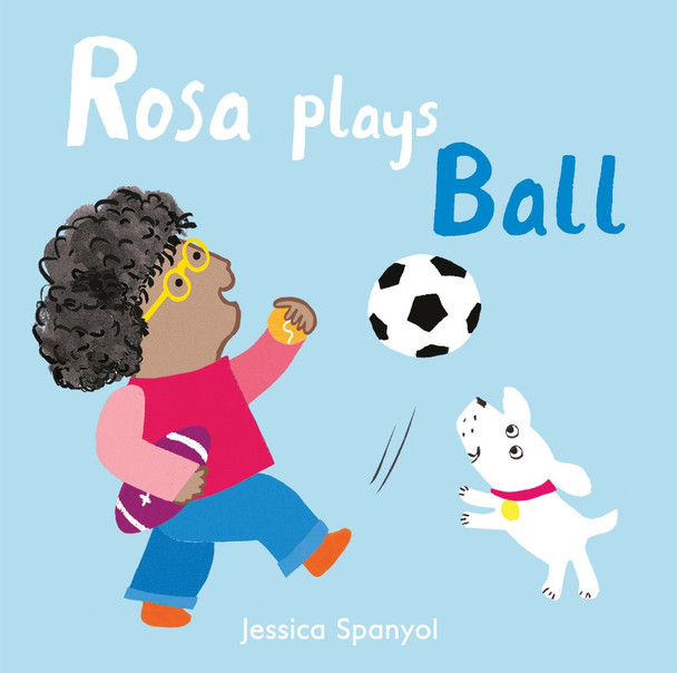Rosa Plays Ball (Rosa's Toys) Cover