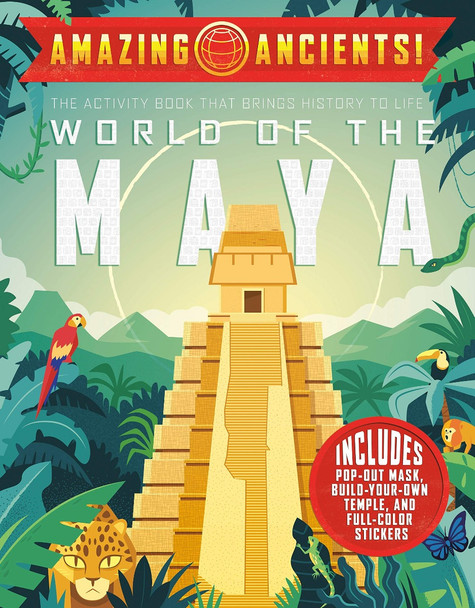 Amazing Ancients! World of the Maya Cover