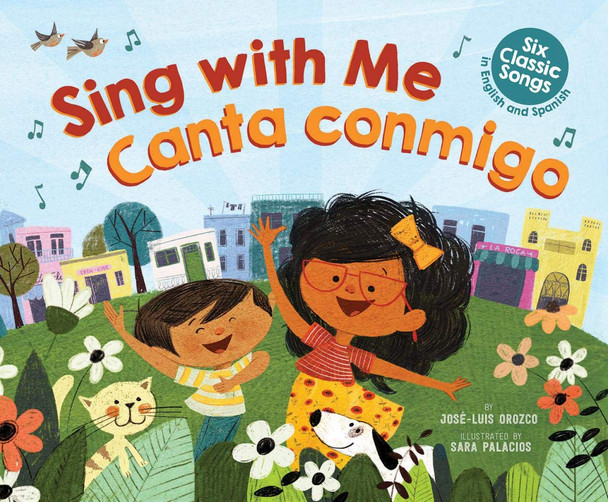 Sing with Me/ Canta Conmigo: Six Classic Songs in English and Spanish Cover