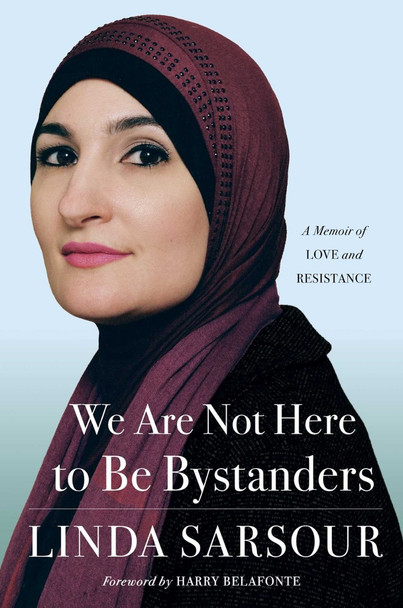 We Are Not Here to Be Bystanders: A Memoir of Love and Resistance Cover