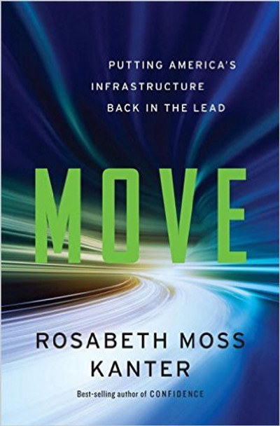 Move: Putting America's Infrastructure Back in the Lead Cover
