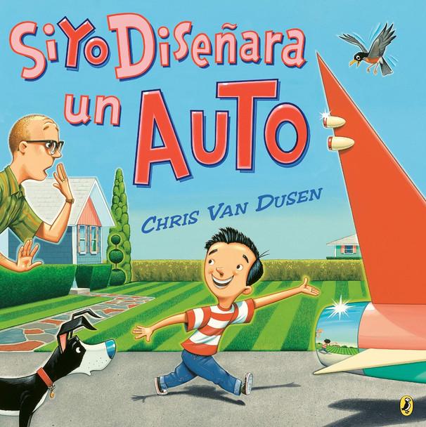 Si yo dise–ara un auto (Spanish Edition) Cover