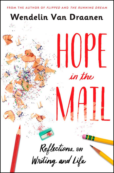 Hope in the Mail: Reflections on Writing and Life Cover
