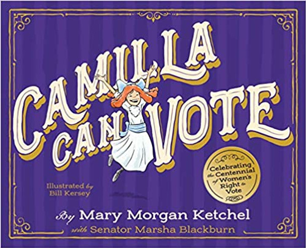 Camilla Can Vote: Celebrating the Centennial of Women's Right to Vote Cover