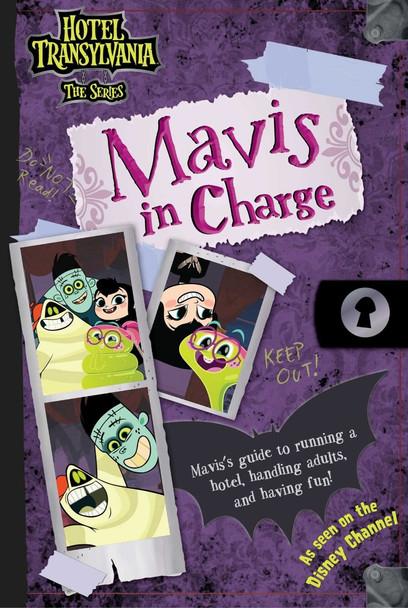 Mavis in Charge (Hotel Transylvania: The Series) Cover