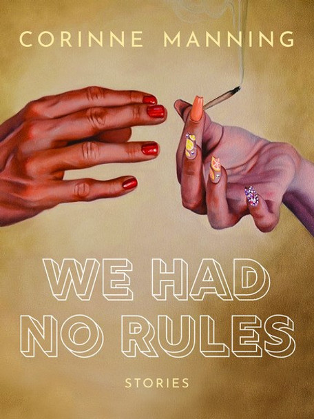 We Had No Rules Cover