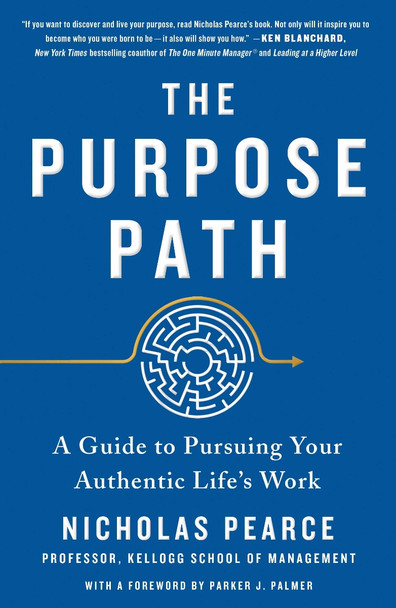 The Purpose Path: A Guide to Pursuing Your Authentic Life's Work Cover