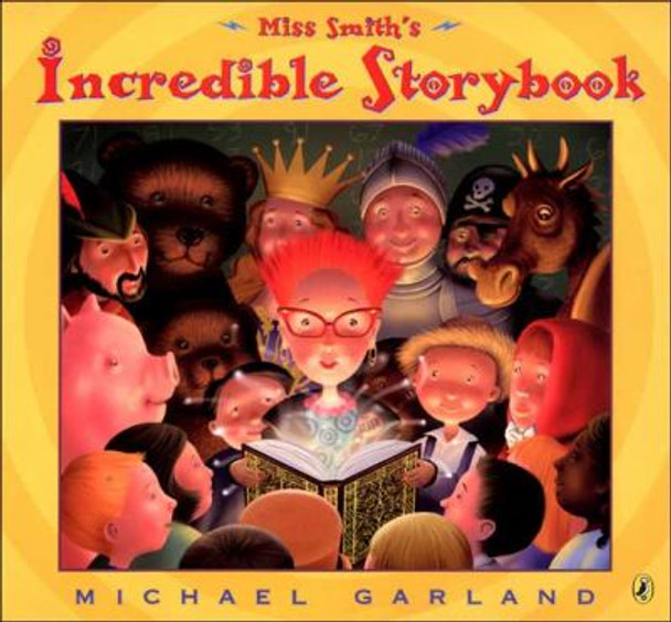 Miss Smith's Incredible Storybook [Paperback] Cover