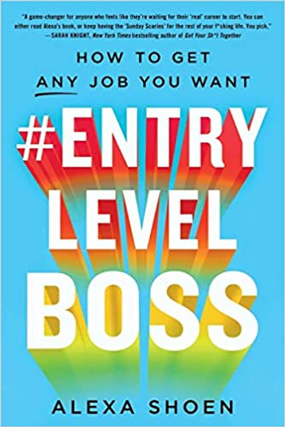 #EntryLevelBoss: How to Get Any Job You Want [Paperback] Cover