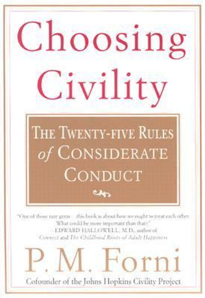 Choosing Civility: The Twenty-Five Rules of Considerate Conduct [Paperback] Cover