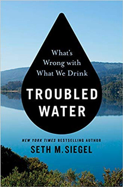 Troubled Water: What's Wrong with What We Drink [Hardcover] Cover