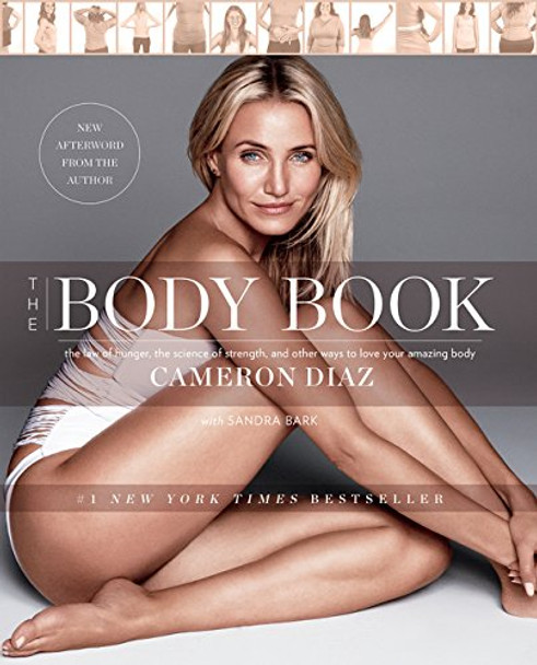 The Body Book: The Law of Hunger, the Science of Strength, and Other Ways to Love Your Amazing Body [Paperback] Cover