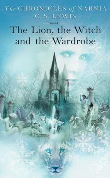 The Lion, The Witch And The Wardrobe (Turtleback School & Library Binding Edition) [Library Binding] Cover