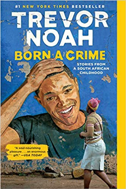Born a Crime: Stories from a South African Childhood [Paperback] Cover