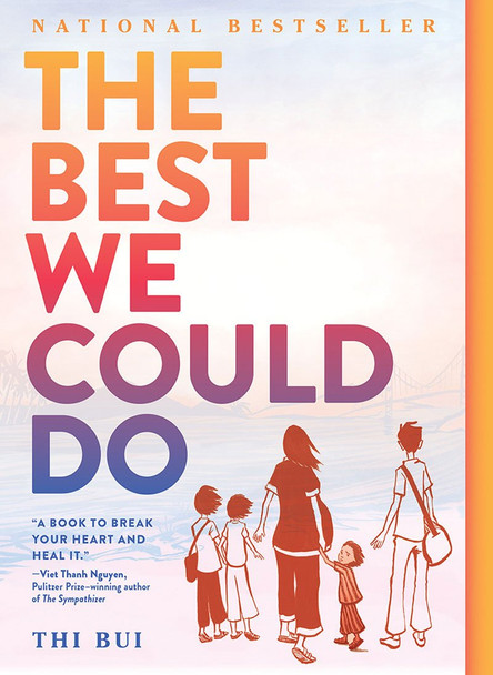 The Best We Could Do: An Illustrated Memoir [Paperback] Cover