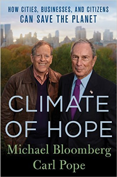 Climate of Hope: How Cities, Businesses, and Citizens Can Save the Planet [Hardcover] Cover
