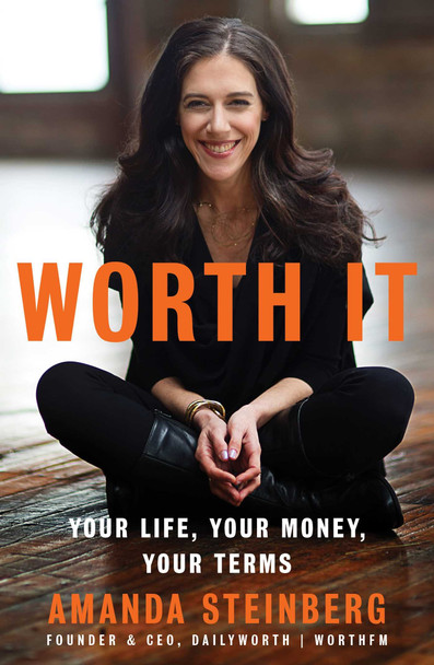 Worth It: Your Life, Your Money, Your Terms [Hardcover] Cover