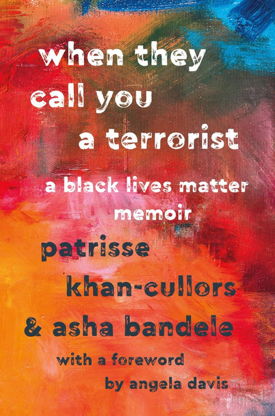When They Call You a Terrorist: A Black Lives Matter Memoir [Hardcover] Cover