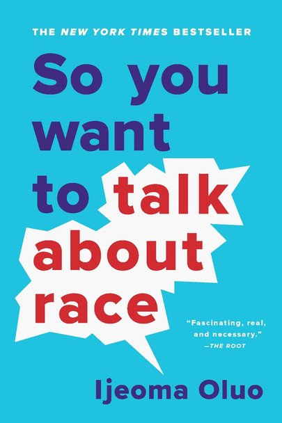 So You Want to Talk about Race [Paperback] Cover