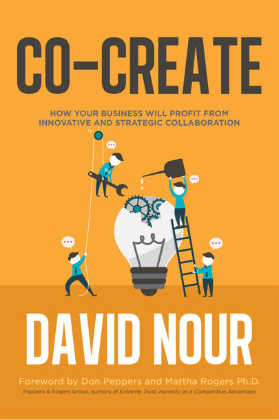 Co-Create: How Your Business will Profit from Innovative and Strategic Collaboration [Hardcover] Cover