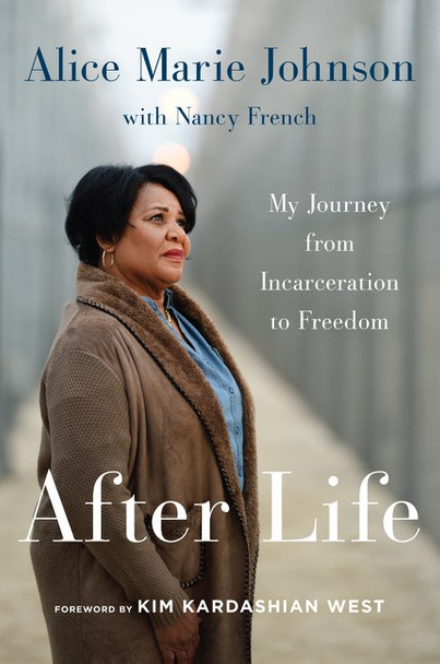 After Life: My Journey from Incarceration to Freedom [Paperback] Cover