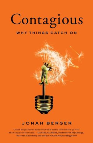 Contagious: Why Things Catch On [Hardcover] Cover