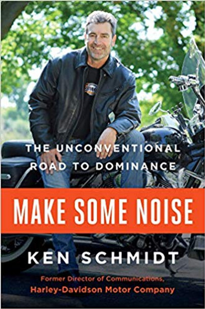 Make Some Noise: The Unconventional Road to Dominance [Hardcover] Cover