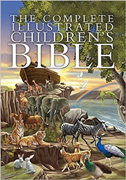 The Complete Illustrated Children's Bible (Complete Illustrated Children's Bible Library)
