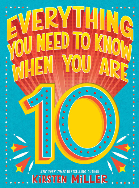 Everything You Need to Know When You Are 10 - Cover