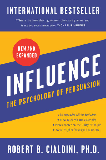 Influence, New and Expanded: The Psychology of Persuasion - Cover
