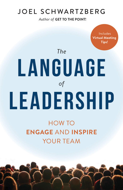 The Language of Leadership: How to Engage and Inspire Your Team - Cover