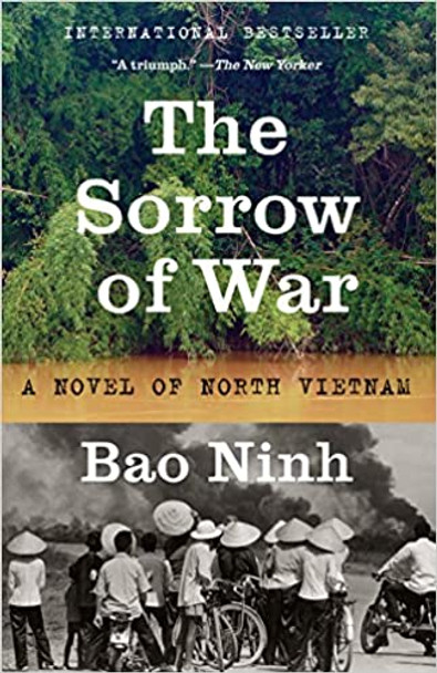 The Sorrow of War: A Novel of North Vietnam [Paperback]