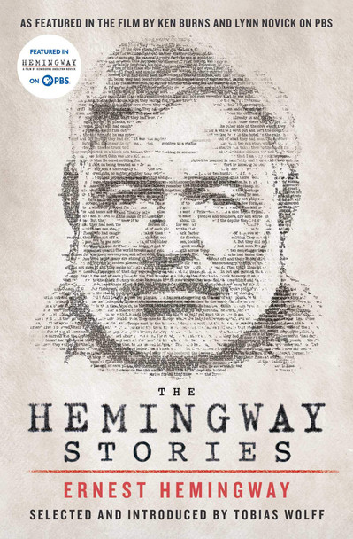 The Hemingway Stories: As Featured in the Film by Ken Burns and Lynn Novick on PBS - Cover