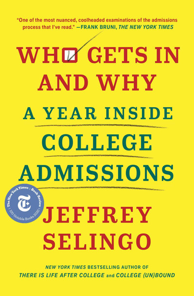 Who Gets in and Why: A Year Inside College Admissions - Cover
