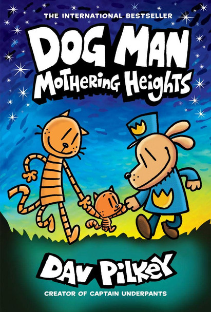 Dog Man: Mothering Heights - Cover