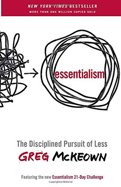 Essentialism: The Disciplined Pursuit of Less - Cover