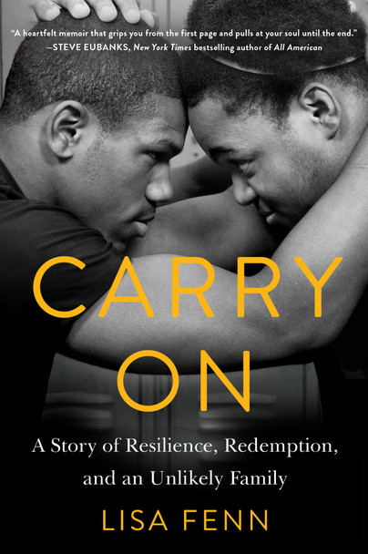 Carry on: A Story of Resilience, Redemption, and an Unlikely Family Cover