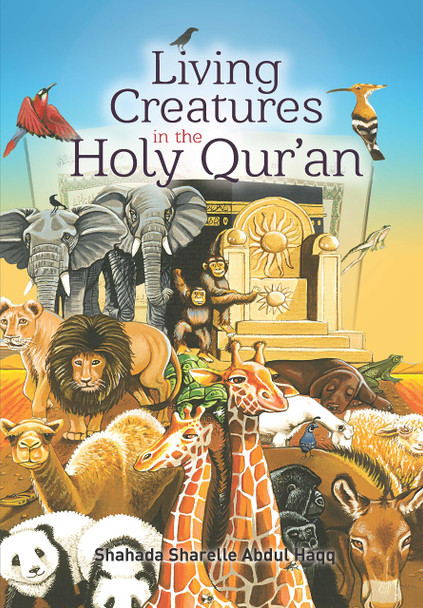 Living Creatures in the Holy Quran - Cover