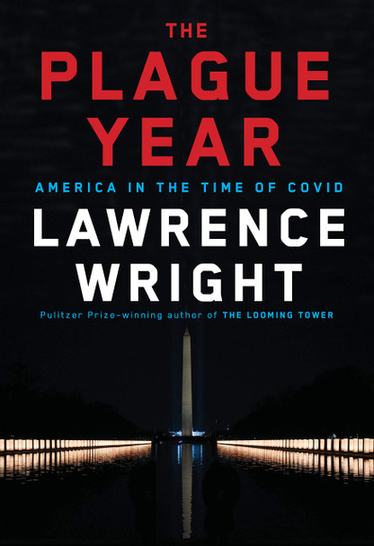 The Plague Year: America in the TIme of Covid - Cover