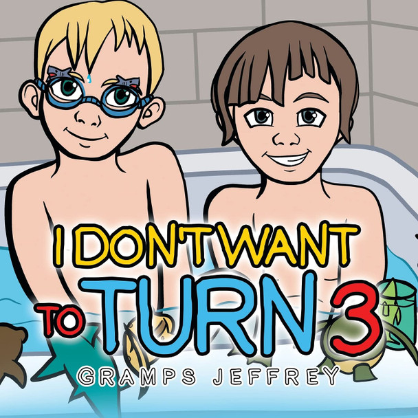I Don't Want to Turn 3 - Cover